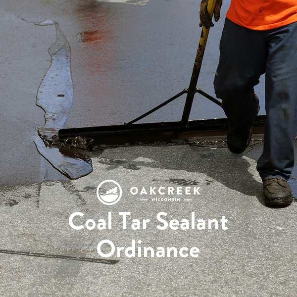 Ordinance Banning the Use of Coal Tar and Other High PAH Pavement Sealant Products